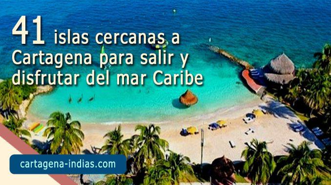 41 islas cercanas a Cartagena