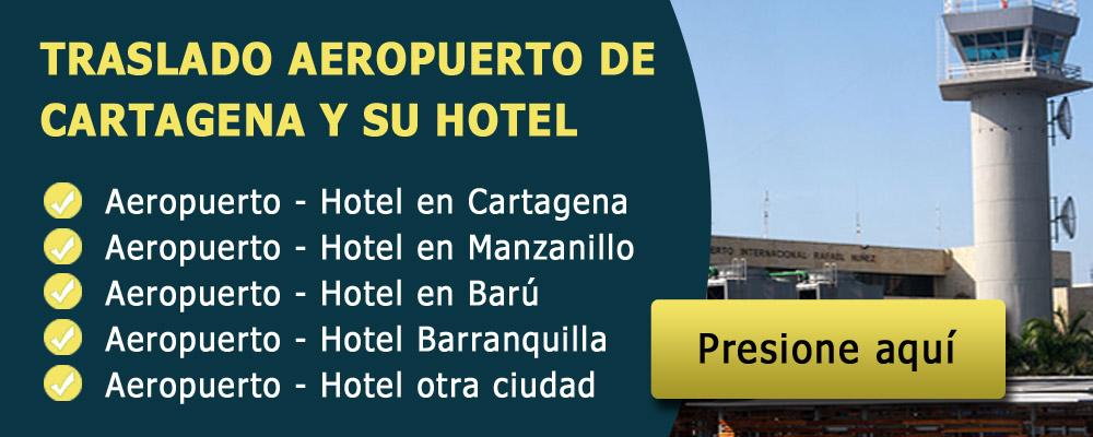 Traslado aeropuerto de Cartagena y su destino