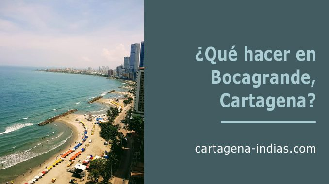 Qué hacer en Bocagrande, Cartagena